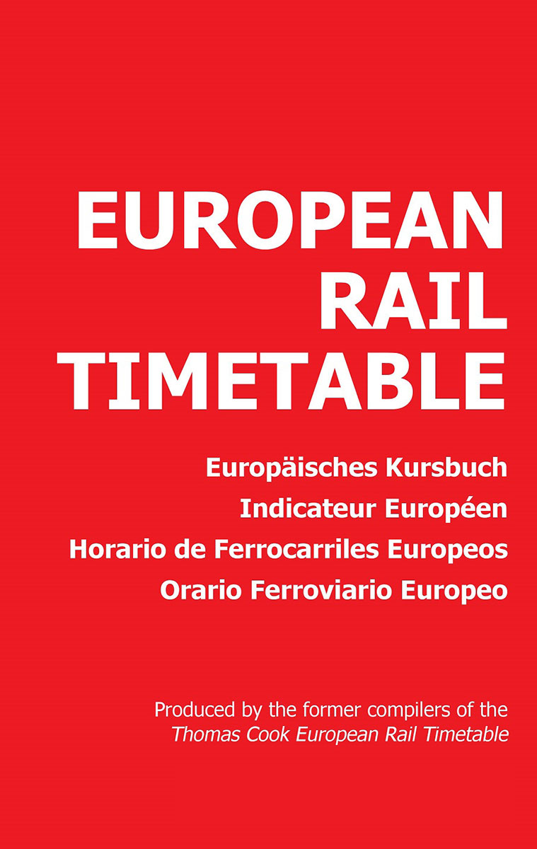 Monthly edition of the European Rail Timetable